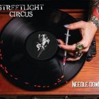 Streetlight Circus: 'Needle Down'