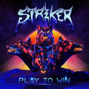 Striker – 'Play To Win' (October 26, 2018)