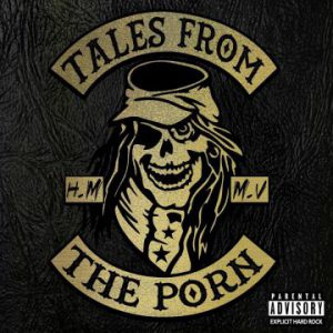 Tales From The Porn with Tuff singer Stevie Rachelle release EPK for debut album 'H.M.M.V.'