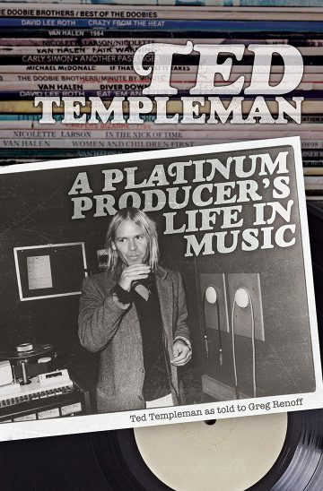 Van Halen S Long Time Producer Ted Templeman To Release Autobiography On April 21st Sleaze Roxx