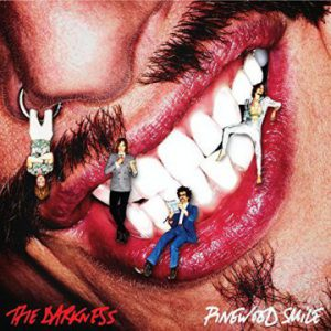 The Darkness – 'Pinewood Smile' (October 6, 2017)