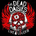 The Dead Daisies: 'Live & Louder'