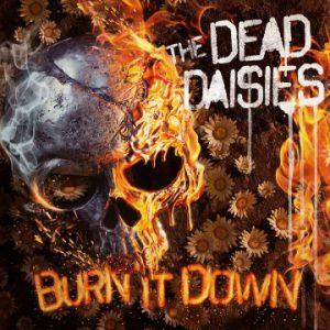 The Dead Daisies – 'Burn It Down' (April 6, 2018)