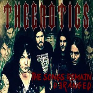 The Erotics – 'The Songs Remain Deranged' (June 22, 2019)