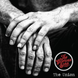 The Glorious Sons CD cover