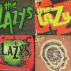 The Lazys: 'The Younger Years (2007-2011)'