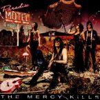 The Mercy Kills: 'Paradise Motel'