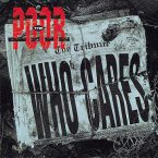 The Poor: 'Who Cares'