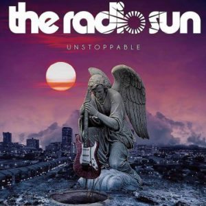 The Radio Sun – 'Unstoppable' (October 20, 2017)
