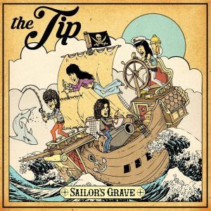 The Tip provide preview of upcoming album 'Sailor's Grave'
