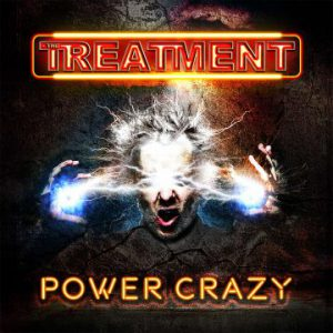 """The Treatment release lyric video for """"Bite Back"""" from upcoming new album 'Power Crazy'"""