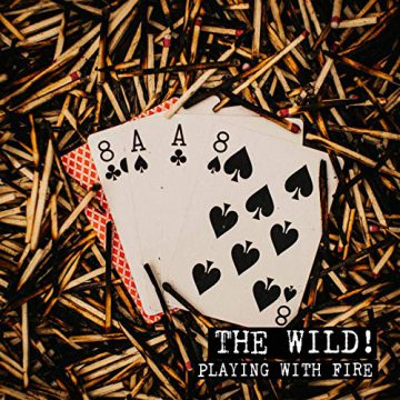 Canadian Rockers The Wild Release New Single Playing With