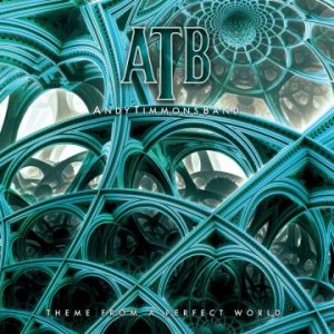 Andy Timmons Band: 'Theme From A Perfect World'
