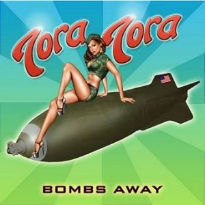 Tora Tora Bombs Away CD over