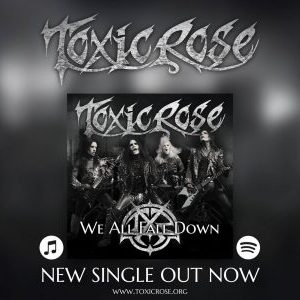 "ToxicRose release video for new song ""We All Fall Down"""