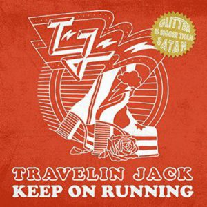 "Travelin Jack release video for ""Keep On Running"" from upcoming album 'Commencing Countdown'"
