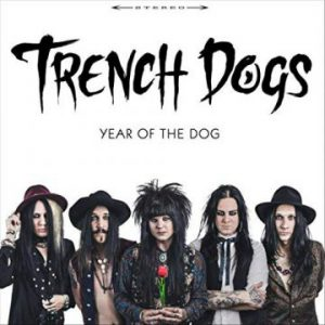 Trench Dogs – 'Year Of The Dog' (August 24, 2018)