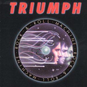 Triumph: 'Rock & Roll Machine'