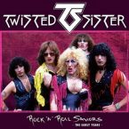 Twisted Sister: 'Rock 'N' Roll Saviors – The Early Years'