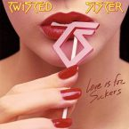 Twisted Sister: 'Love Is For Suckers'