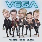 Vega: 'Who We Are'