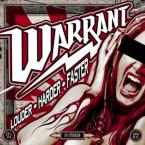 Warrant: 'Louder Harder Faster'