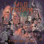 Wild Freedom: 'Set The Night On Fire'