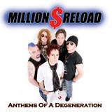 Million Dollar Reload - Anthems Of A Degeneration