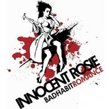 Innocent Rosie - Bad Habit Romance
