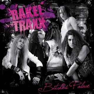 Rakel Traxx - Bitches Palace