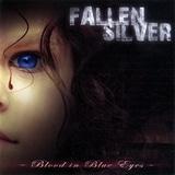 Fallen Silver - Blood In Blue Eyes