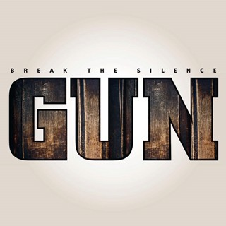 Gun - Break The Silence