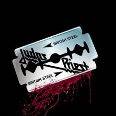 Judas Priest - British Steel 30th Anniversary Edition