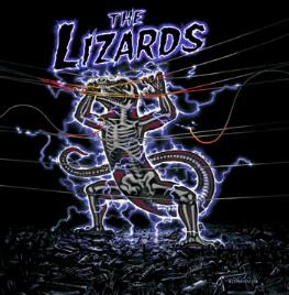 The Lizards - Cold Blooded Kings