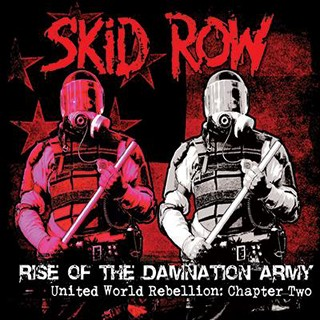 Skid Row - Rise Of The Damnation Army