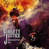 Liberty N' Justice - Independence Day