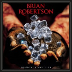 Brian Robertson - Diamonds And Dirt