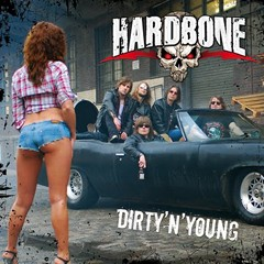 Hardbone - Dirty 'N' Young
