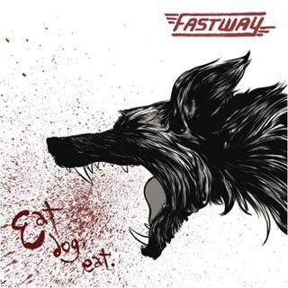 Fastway - Eat Dog Eat