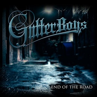 Gutterboys - End Of The Road