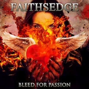 Faithsedge – 'Bleed For Passion' (July 26, 2019)