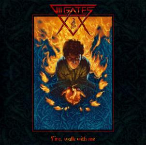 VII Gates - Fire, Walk With Me