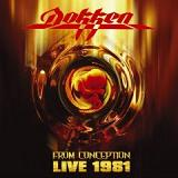 Dokken - From Conception Live 1981