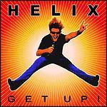 Helix - Get Up!