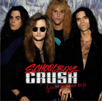 Schoolboy Crush - Good Time, Bad Boys