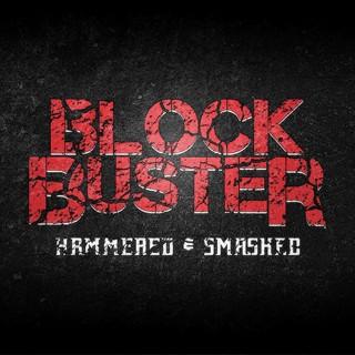 Block Buster - Hammered & Smashed