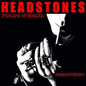Headstones: 'Picture of Health (Remastered)'
