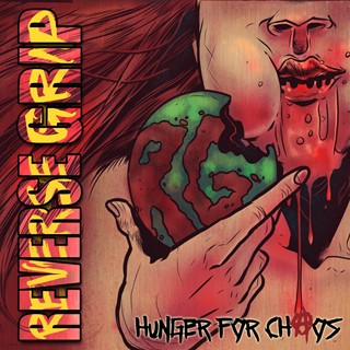 Reverse Grip - Hunger For Chaos