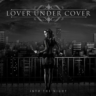 Lover Under Cover - Into The Night