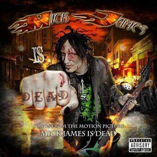Mick James - Mick James Is Dead